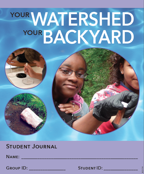 Your Watershed, Your Backyard student journal